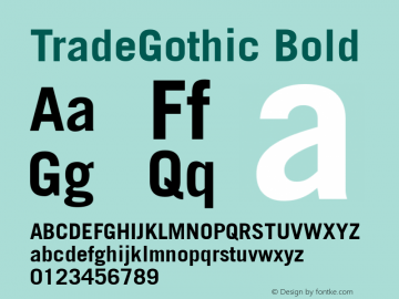TradeGothic Bold Version 1.00 Font Sample