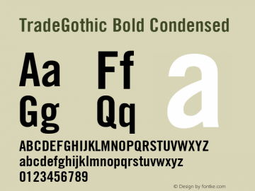 TradeGothic Bold Condensed Version 001.001 Font Sample