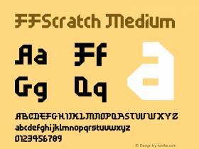 FFScratch Medium Version 001.001 Font Sample