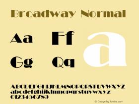 Broadway Normal 1.0 Wed May 26 20:33:27 1993 Font Sample