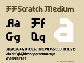 FFScratch Medium 001.001 Font Sample