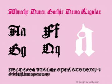 Albrecht Durer Gothic Demo Regular Macromedia Fontographer 4.1.4 4/27/04图片样张