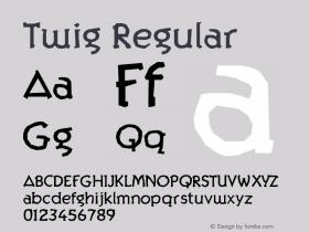 Twig Regular Version 001.000 Font Sample