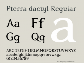 Pterra dactyl Regular 001.000 Font Sample