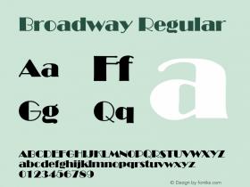 Broadway Regular 001.001 Font Sample