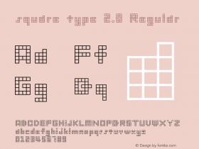 square type 2.0 Regular Macromedia Fontographer 4.1.3 1998.03.17 Font Sample