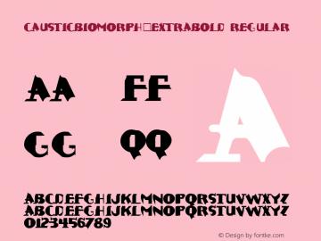 CausticBiomorph-ExtraBold Regular Altsys Metamorphosis:4/15/92 Font Sample