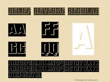 Relief Reverse Regular Altsys Metamorphosis:4/11/92 Font Sample