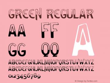 Green Regular Altsys Metamorphosis:4/10/92 Font Sample