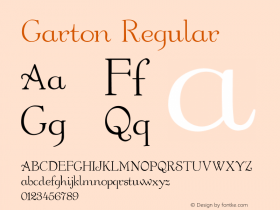 Garton Regular Altsys Fontographer 3.5  7/6/93 Font Sample