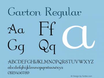 Garton Regular Altsys Fontographer 3.5  4/17/92 Font Sample