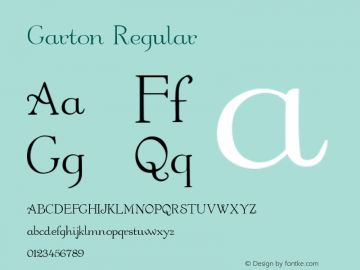 Garton Regular Altsys Fontographer 4.0.3 03.06.1994 Font Sample