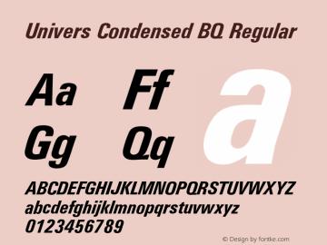 Univers Condensed BQ Regular 001.000 Font Sample