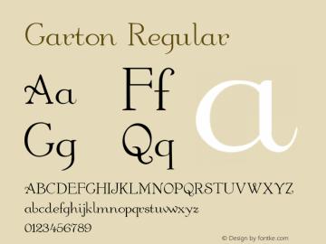 Garton Regular Altsys Fontographer 3.5  7/30/92 Font Sample
