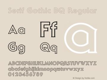 Serif Gothic BQ Font,SerifGothicBQ-Outline Font,Serif Gothic