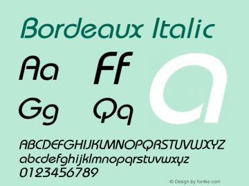 Bordeaux Italic Macromedia Fontographer 4.1.5 5/17/98 Font Sample