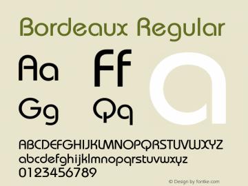 Bordeaux Regular Macromedia Fontographer 4.1.5 5/17/98 Font Sample