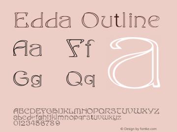 Edda Outline Macromedia Fontographer 4.1.4 5/9/98 Font Sample
