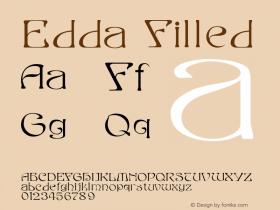 Edda Filled Macromedia Fontographer 4.1.4 9/5/98 Font Sample