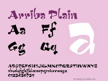 Arriba Plain Macromedia Fontographer 4.1 5/22/01 Font Sample