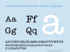 AmericanTypewriter-Light Regular Converted from C:\TTFONTS\TYPWRITE.TF1 by ALLTYPE Font Sample