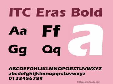 ITC Eras Bold 001.001 Font Sample