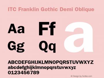 ITC Franklin Gothic Demi Oblique Version 001.002 Font Sample