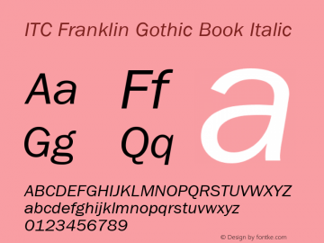 ITC Franklin Gothic Book Italic Version 001.000 Font Sample
