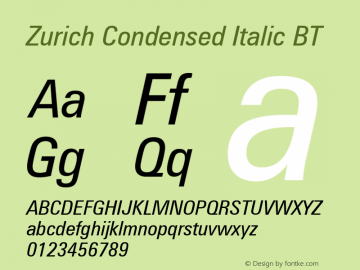 Zurich Condensed Italic BT mfgpctt-v1.52 Wednesday, January 13, 1993 4:44:26 pm (EST)图片样张