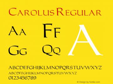 Carolus Regular Altsys Fontographer 3.5  3/16/92 Font Sample