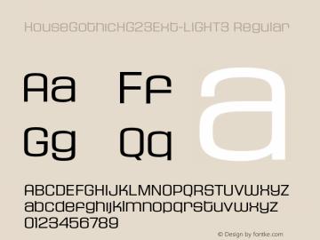 HouseGothicHG23Ext-LIGHT3 Regular OTF 1.001;PS 001.000;Core 1.0.29图片样张