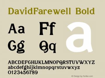 DavidFarewell Bold Macromedia Fontographer 4.1.3 7/9/96图片样张