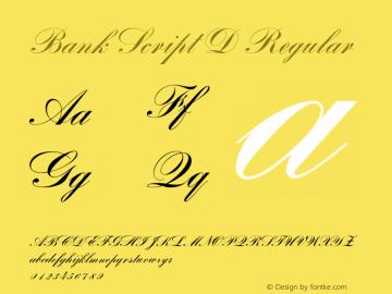 Bank Script D Regular 001.005 Font Sample