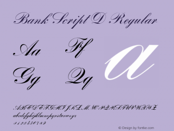 Bank Script D Regular Version 1.05 Font Sample