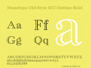 Monotype Old Style MT Outline Font,MonotypeOldStyleMT-BoldOut Font