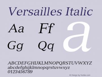 Versailles Italic 001.002 Font Sample