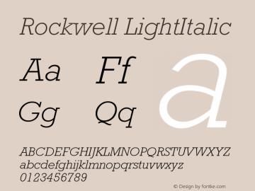 Rockwell LightItalic Version 4 Font Sample