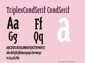 TriplexCondSerif CondSerif Version 001.000 Font Sample