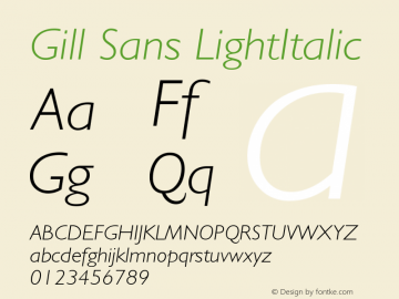 Gill Sans LightItalic Version 001.002 Font Sample
