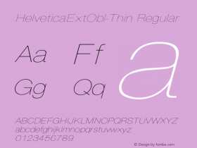 HelveticaExtObl-Thin Regular Converted from D:\NYFONT\ST000093.TF1 by ALLTYPE Font Sample