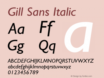 Gill Sans Italic Version 001.002 Font Sample