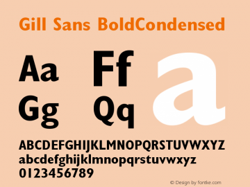Gill Sans BoldCondensed Version 001.001 Font Sample