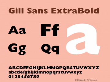 Gill Sans ExtraBold Version 001.001 Font Sample