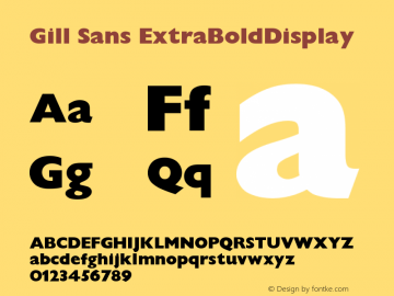 Gill Sans ExtraBoldDisplay Version 001.000 Font Sample