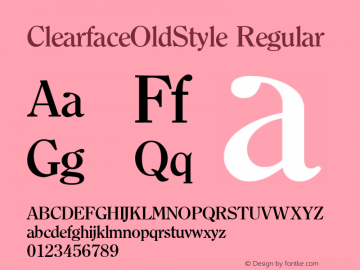 ClearfaceOldStyle Regular 1.0 Fri Oct 27 13:54:50 1995 Font Sample