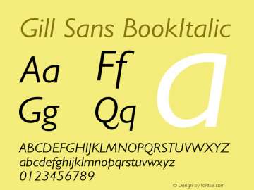 Gill Sans BookItalic Version 001.003 Font Sample