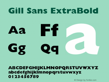 Gill Sans ExtraBold Version 001.002 Font Sample