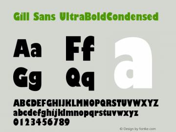 Gill Sans UltraBoldCondensed Version 001.002 Font Sample