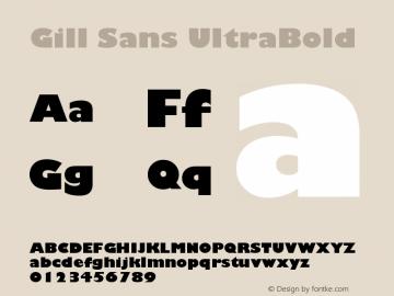 Gill Sans UltraBold Version 001.002 Font Sample