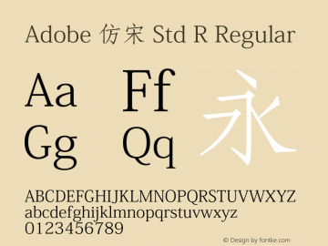 Adobe 仿宋 Std R Regular Version 5.010;PS 5.004;hotconv 1.0.57;makeotf.lib2.0.21895图片样张